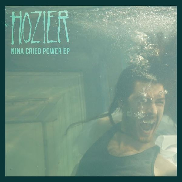 Hozier - Nina Cried Power EP