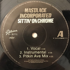MASTA ACE INCORPORATED:SITTIN' ON CHROME(LABEL SIDE-A)
