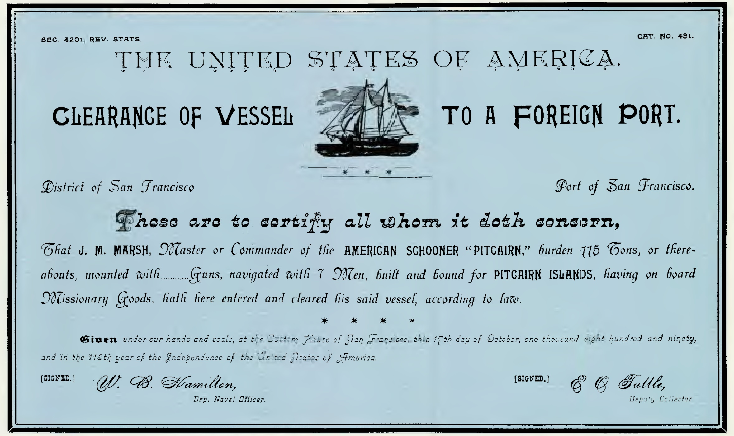 Sailing clearance papers for the schooner Pitcairn made by the Port of San Francisco on October 17, 1890.