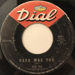 JOE TEX:PAPA WAS TOO(LABEL SIDE-A)