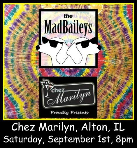 Mad Baileys 9-1-18