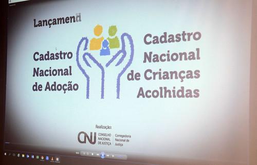Lançamento do Sistema de Cadastro Nacional de Adoção.