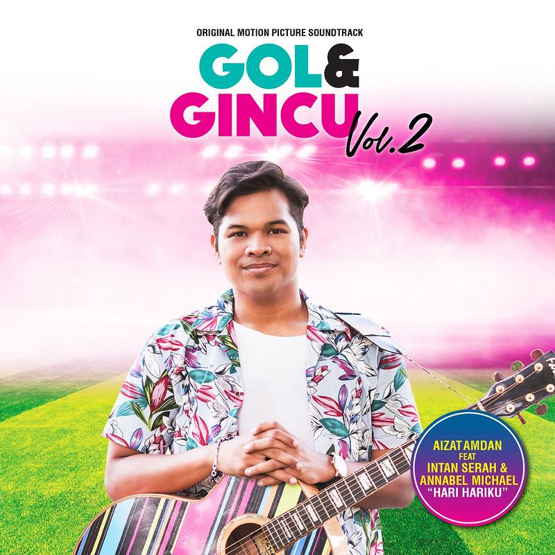 Kaka Azraff & Aizat Amdan Dipilih Menyanyikan Lagu Tema GOL & GINCU VOL. 2
