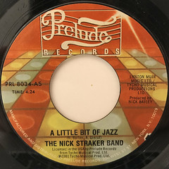 THE NICK STRAKER BAND:A LITTLE BIT OF JAZZ(LABEL SIDE-A)