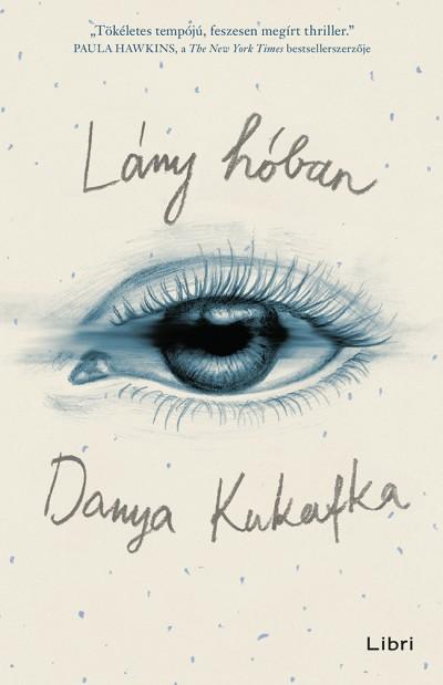 Danya Kukafka: Lány hóban (Libri, 2018)