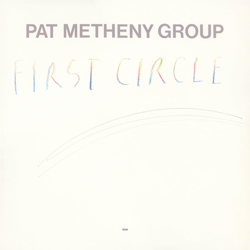 Pat Metheny - First Circle
