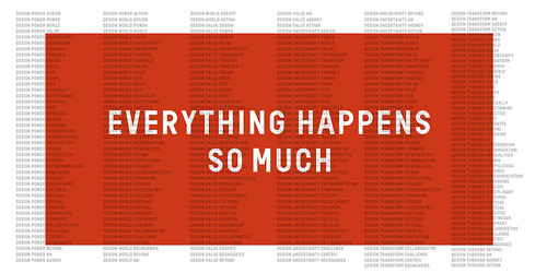 Everything Happens So Much: London Design Festival at the London College of Communication