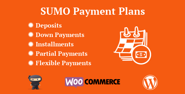 SUMO WooCommerce Payment Plans v3.0