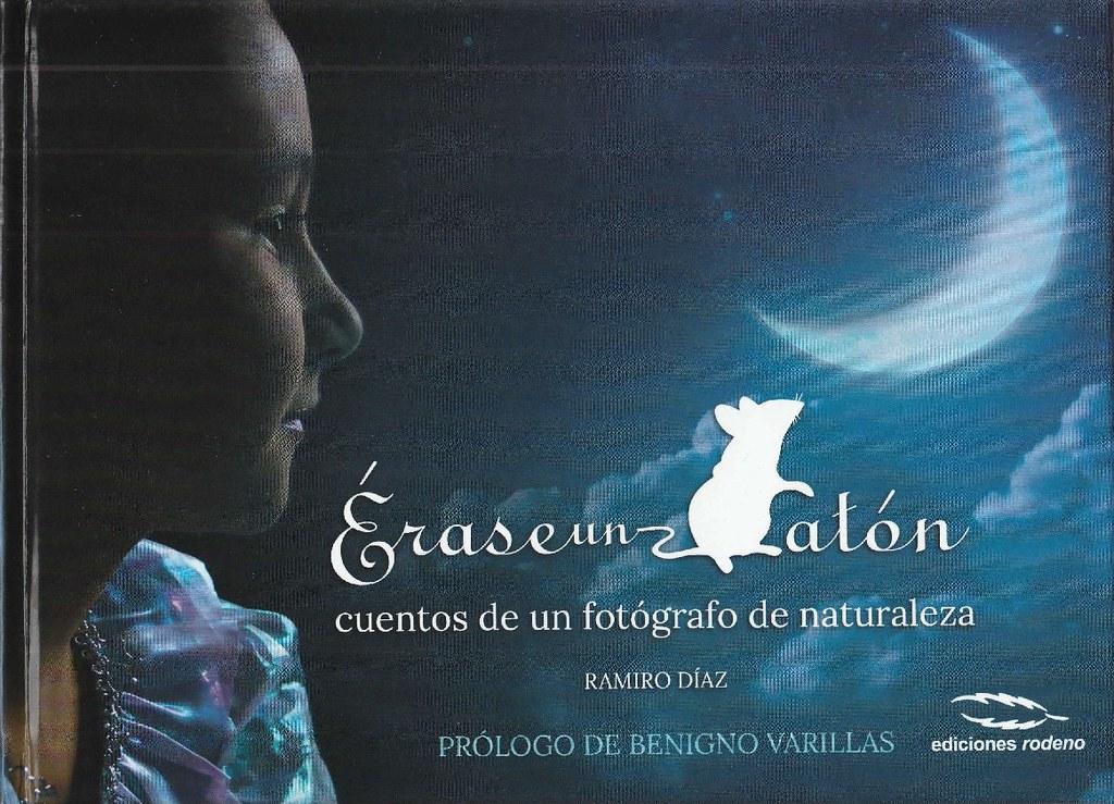 ÉRASE UN RATÓN. CUENTOS DE UN FOTÓGRAFO DE LA NATURALEZA