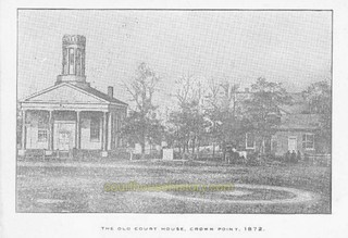 2018-8-24. 1849 Crown Point courthouse in 1872
