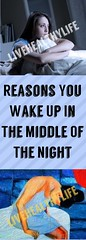 Reasons You Wake Up In The Middle Of The Night