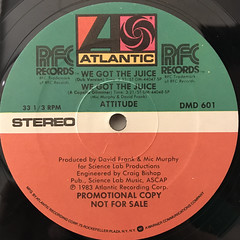 ATTITUDE:WE GOT THE JUICE(LABEL SIDE-B)