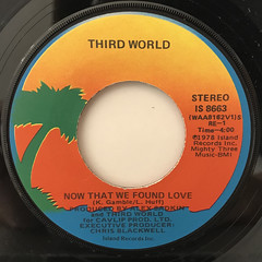 THIRD WORLD:NOW THAT WE FOUND LOVE(LABEL SIDE-A)
