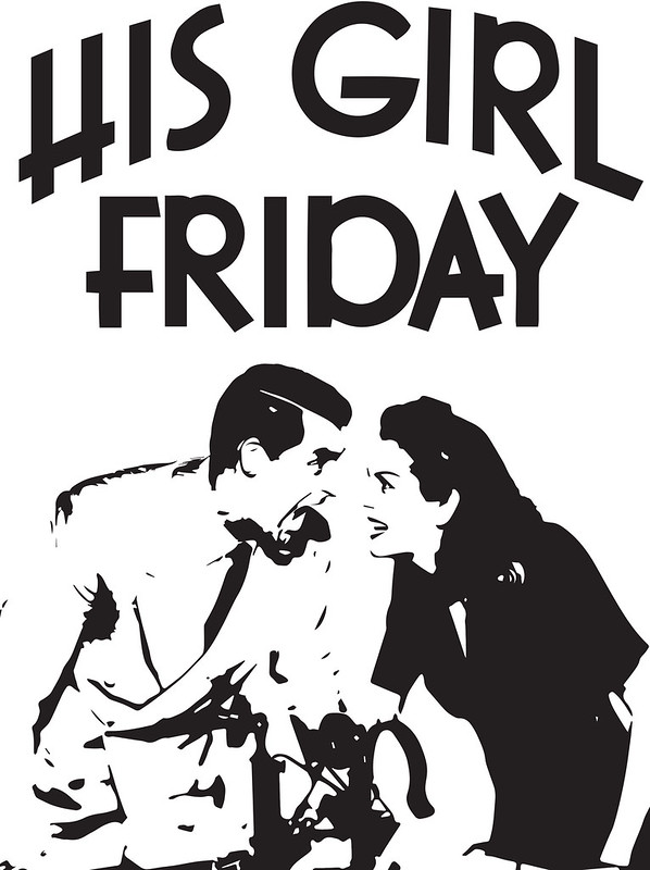 His Girl Friday - Screenprint Design