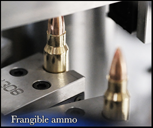 ammo that is ammo that is frangible