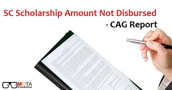 post matric scholarship for sc students cag audit report