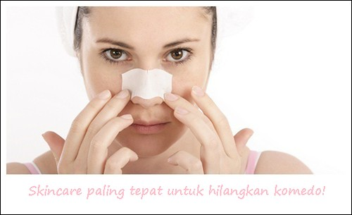 Pilihan Skincare Paling Tepat Untuk Usir Komedo