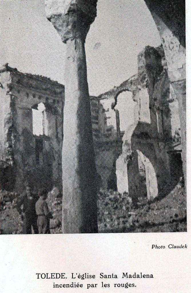 """Toledo a finales de septiembre o comienzos de octubre de 1936. Foto de Claudek, pseudónimo de la condesa Claude-Marguerite de Kinnoull. Publicada en el libro """"L´Horreur Rouge en terre d´Espagne"""" de Vincent de Moor publicado en 1938"""