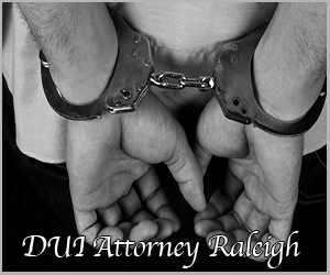 Driving Under the Influence Lawyer Raleigh