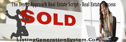 The Direct Approach Real Estate Script - Real Estate Success