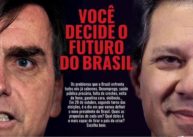 """Com a manchete """"Você decide o futuro do país"""", o jornal pretende dialogar com a população sobre o atual cenário político do país - Créditos: BdF"""