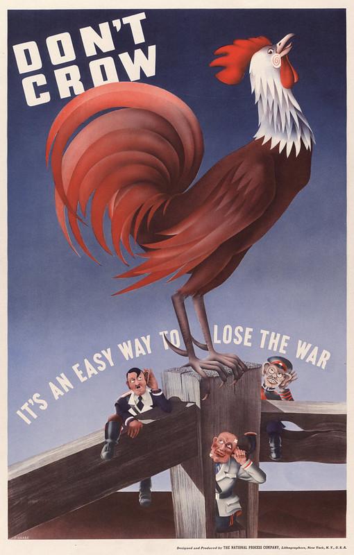 Don't crow - it's an easy way to lose the war – by F. Haase (1916-1996)