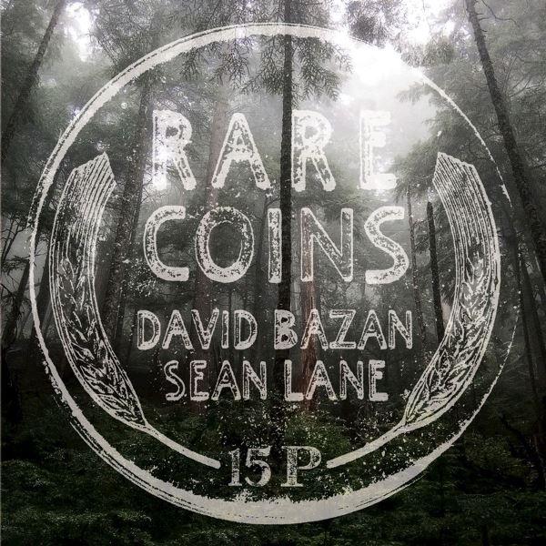 David Bazan  And Sean Lane - Rare Coins David Bazan And Sean Lane