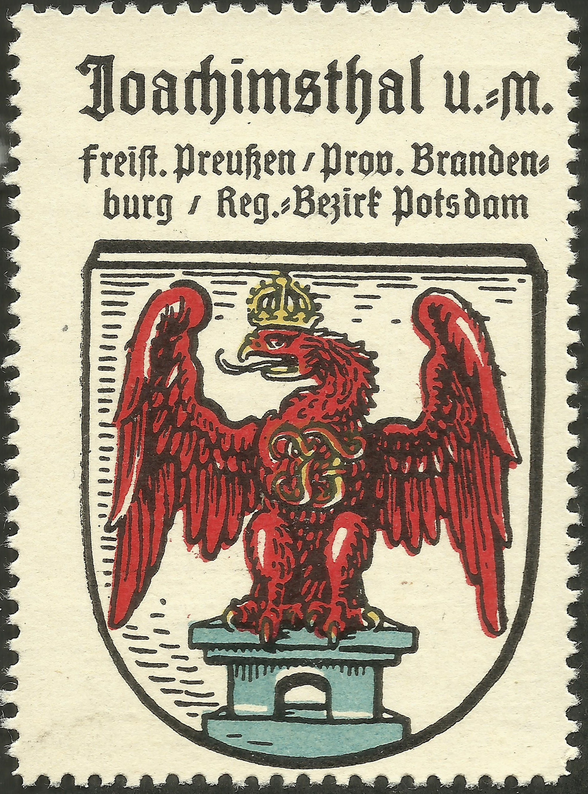 Poster stamp bearing the coat of arms of one of two towns called Joachimsthal then within the German Empire, one near Berlin and the other in the Bohemian Forest and currently known as Jáchymov in the northern Czech Republic. The latter town is best known for its minting of large silver coins called Joachimsthalers (which was the source of the later German thaler and English dollar) and for being the location where Marie Curie discovered the element radium. Today, it is most visited for its spas. This was actually the first poster stamp I ever owned, starting a lifelong collection of items with a form of my surname inscribed on them.