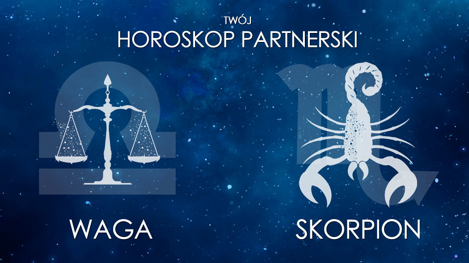 Horoskop partnerski Waga Skorpion