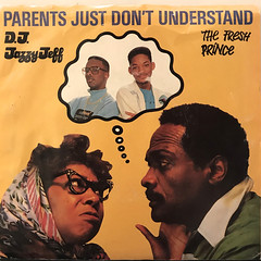 D.J. JAZZY JEFF & THE FRESH PRINCE:PARENTS JUST DON'T UNDERSTAND(JACKET A)
