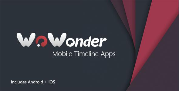 Mobile Native Social Timeline Applications v2.5.5.1 - For WoWonder Social PHP Script
