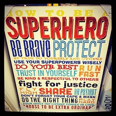 How to be a superhero.