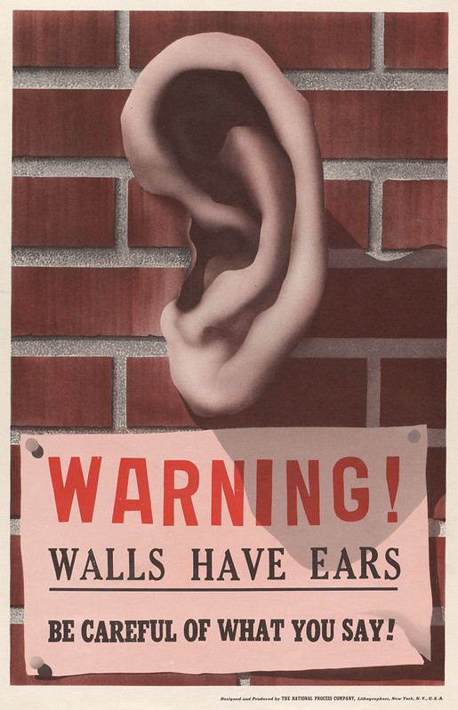 Warning! - walls have ears - be careful what you say! - National process company, inc., New York