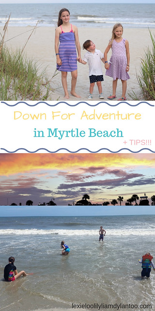 Down for Adventure in Myrtle Beach + Tips for a Beach Family Vacation! #myrtlebeach #travelwithkids #travel #travelblogger #Downsyndrome