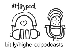 Try A #HigherEd Podcast #SAproArt
