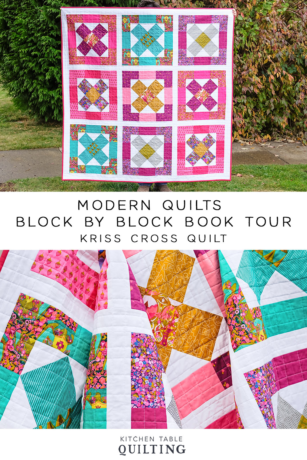 Kriss Cross Quilt - Modern Quilts Block by Block Book Tour