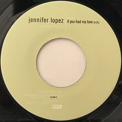 JENNIFER LOPEZ:IF YOU HAD MY LOVE(LABEL SIDE-A)