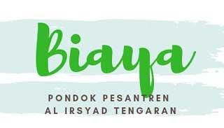 Biaya Pondok Pesantren Al Irsyad Tengaran Semarang 2019