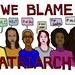 We blame Patriarchy (art by Nissa Tzun)