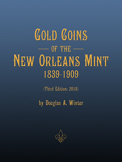 Gold+Coins+of+the+New+Orleans+Mint+1839-1909,+Third+Edition