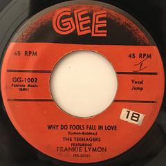 THE TEENAGERS FEATURING FRANKIE LYMON:WHY DO FOOLS FALL IN LOVE(LABEL SIDE-A)