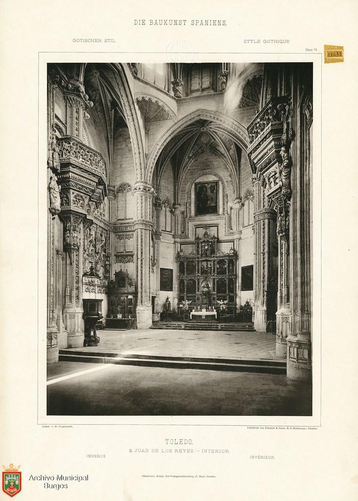 """Interior de San Juan de los Reyes hacia 1887. De la obra """"Die Baukunst Spaniens in ihren hervorragendsten werken"""", de Max Junghaendel. Archivo Municipal, Ayuntamiento de Burgos."""