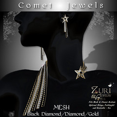 50% Steals Zuri's Mesh Comet Jewels - Black DiaDiamondGold  http://maps.secondlife.com/secondlife/Jewels%20Isle/196/193/24