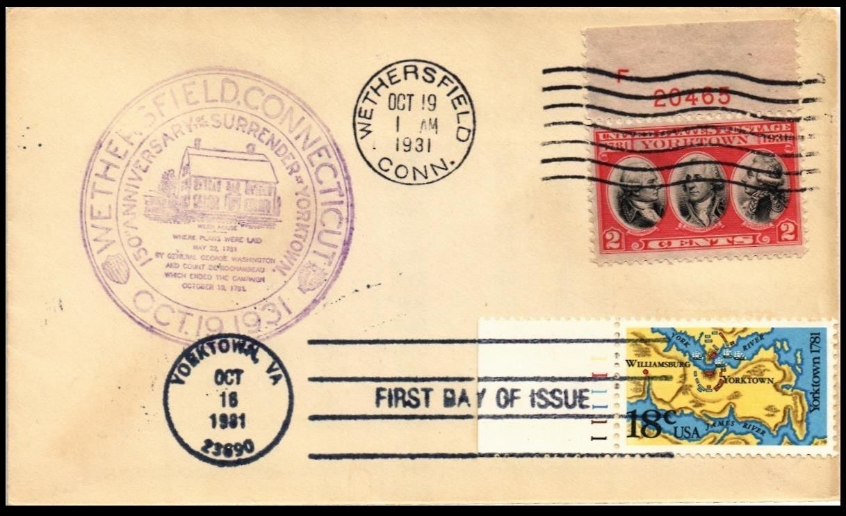 United States - Scott #703 (1931) first day cover from Wethersfield; Chamber of Commerce cachet; combination cover with added United States - Scott #1937 (1981) FDOI from Yorktown.