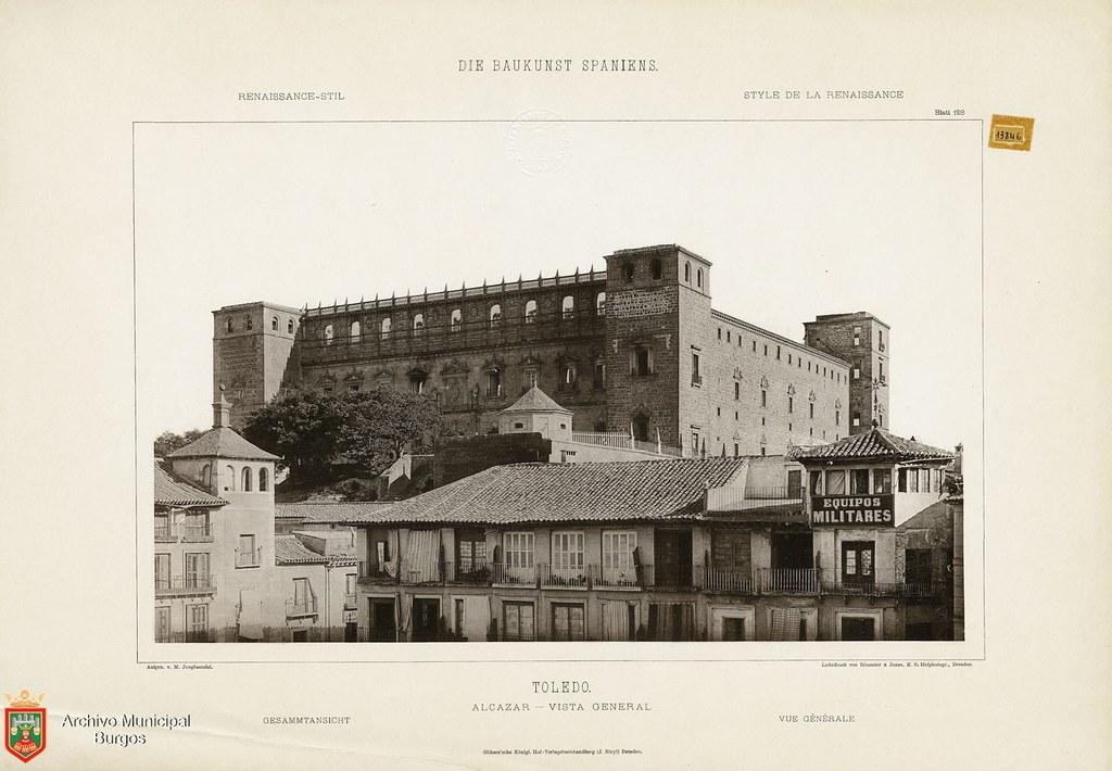 """Alcázar de Toledo hacia 1887. De la obra """"Die Baukunst Spaniens in ihren hervorragendsten werken"""", de Max Junghaendel. Archivo Municipal, Ayuntamiento de Burgos."""