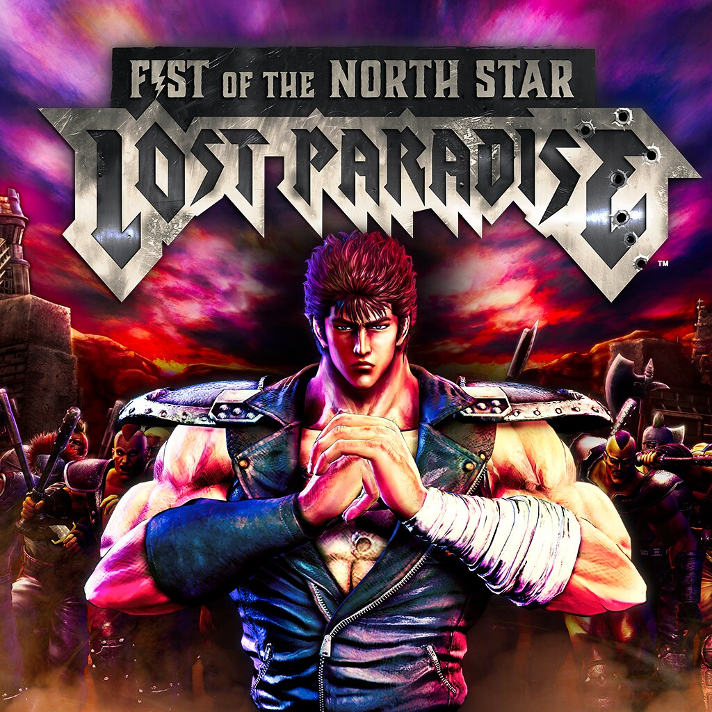 Fist Of The North Star Lost Paradise On Ps4 Official