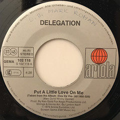 DELEGATION:PUT A LITTLE LOVE ON ME(LABEL SIDE-A)