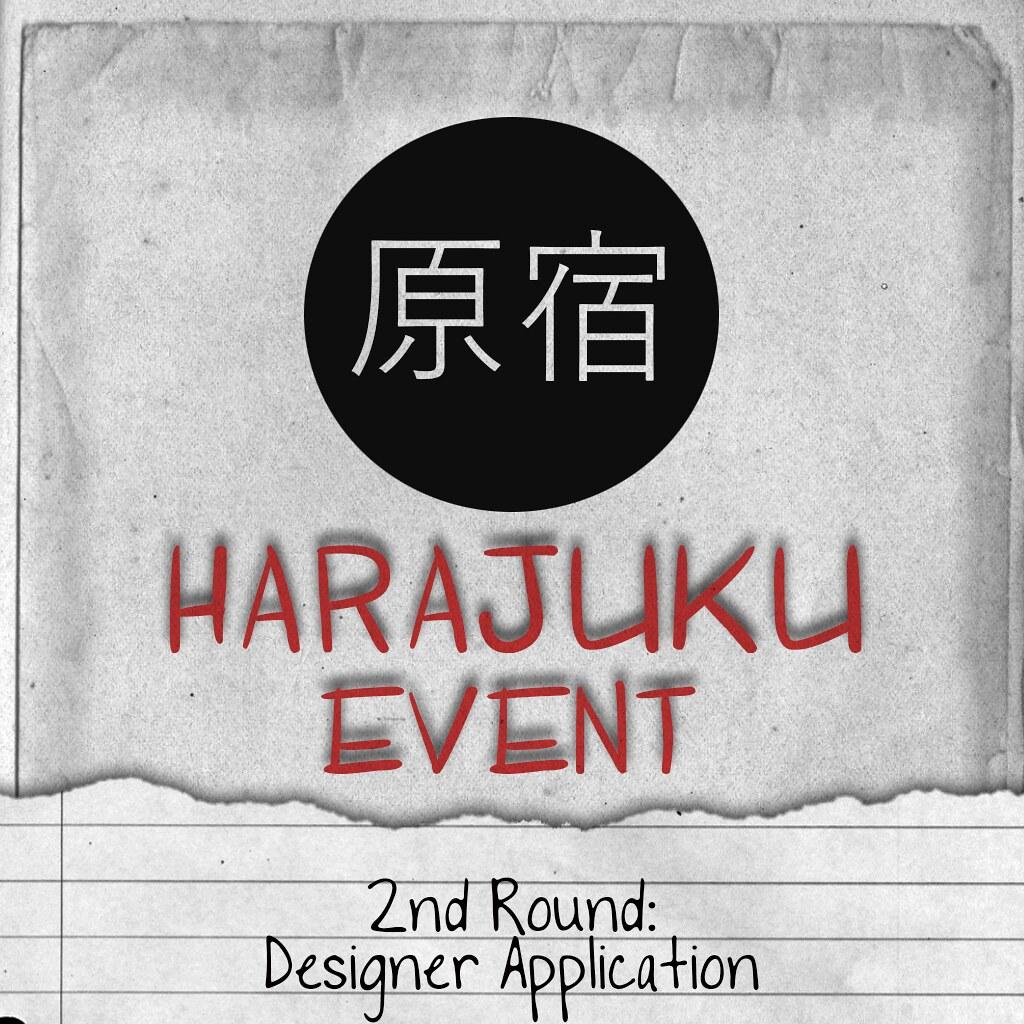 Harajuku 原宿 Event Application for 2nd round - TeleportHub.com Live!