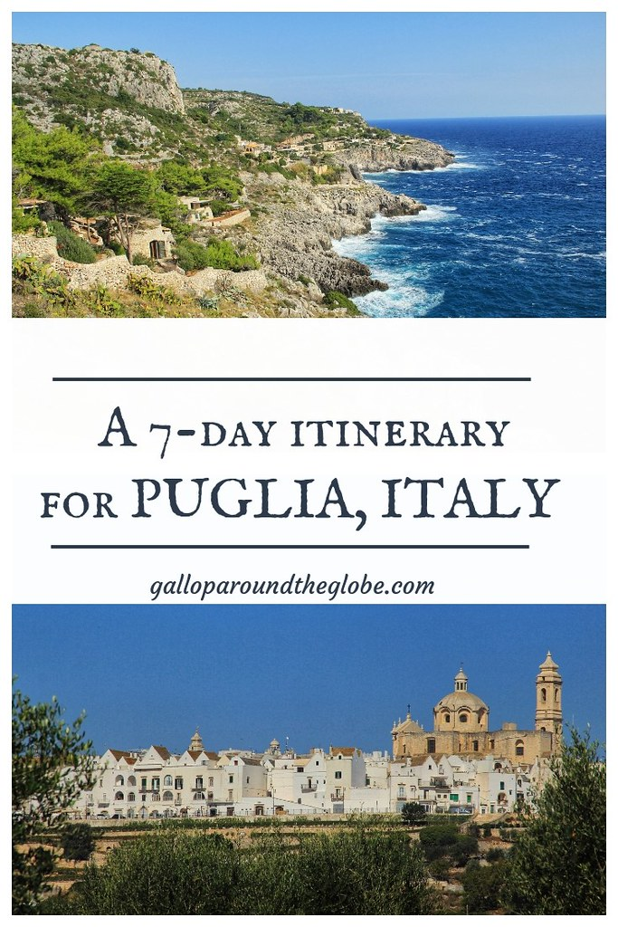 A 7-Day Itinerary for Puglia, Italy | Gallop Around The Globe