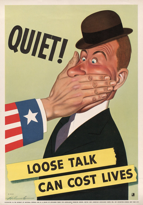 Quite! - loose talk can cost lives (1942) - Dal Holcomb (1901-1978)